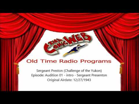 Sergeant Preston of the Yukon/ Challenge of the Yukon: Audition 01 – ComicWeb Old Time Radio