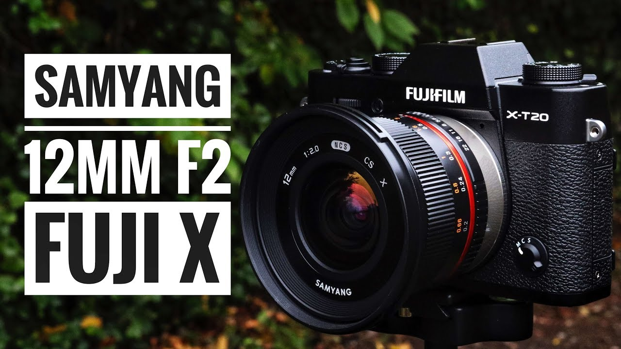 Samyang 12mm f2 NCS CS Lens Fuji X Series!