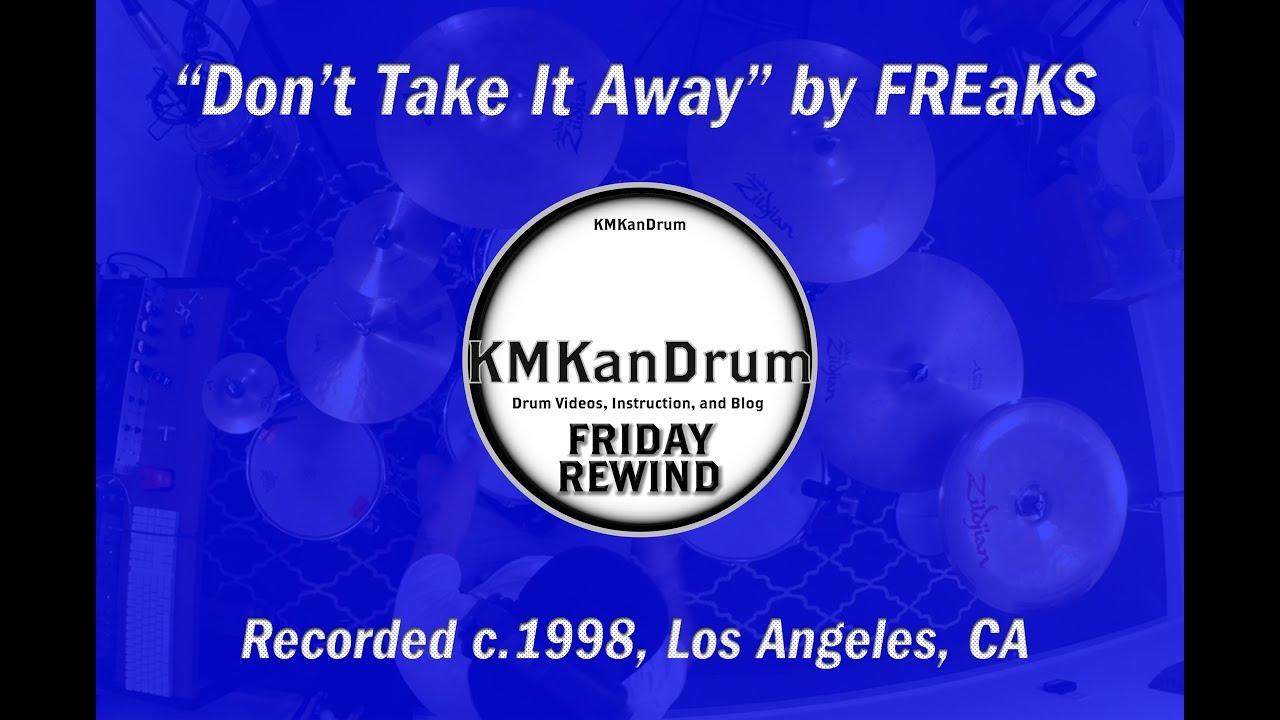 """Friday Rewind Playlist Week 5: """"Don't Take It Away"""" by FREaKS"""