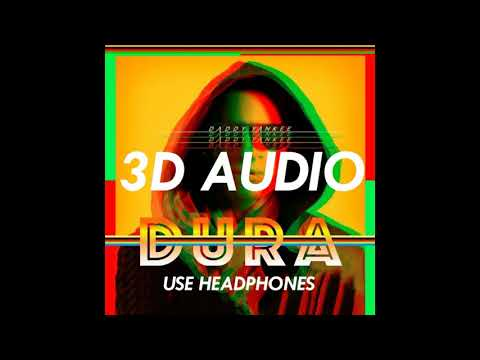 (3D AUDIO) DURA - DADDY YANKEE