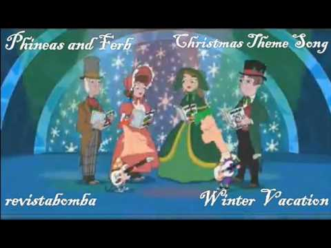 Phineas and Ferb-Winter Vacation (Theme Song) - YouTube
