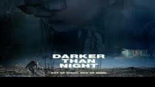 "Film Horor barat subtitle Indonesia full movie ""DARKER THAN NIGHT"""