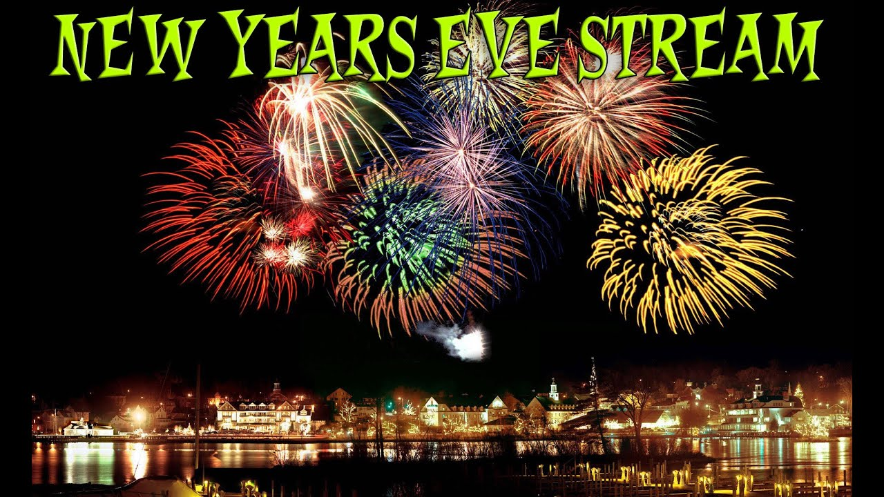 New Years Eve Celebration Live Stream - YouTube