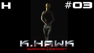 K-Hawk Survival Instinct Walkthrough Part 03