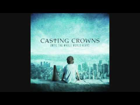 CASTING CROWNS - until the whole world hears FULL ALBUM