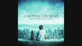 Download CASTING CROWNS - until the whole world hears FULL ALBUM MP3 song and Music Video