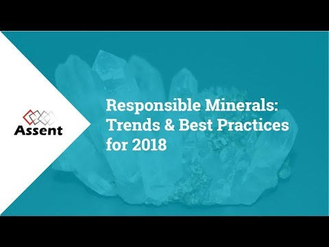 [Webinar] Responsible Minerals: Trends and Best Practices for 2018