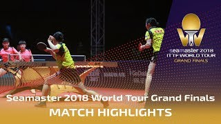 Mima Ito/Hina Hayata vs Sun Yingsha/Chen X. | 2018 ITTF World Tour Grand Finals Highlights (Final)