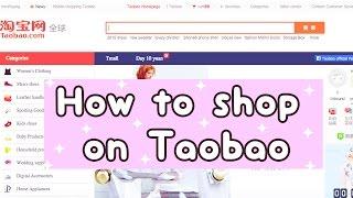 TAOBAO GUIDE: How I shop on Taobao ≖‿≖