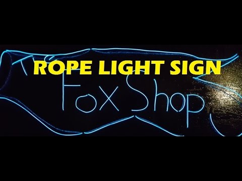 How to make a LED rope light neon sign