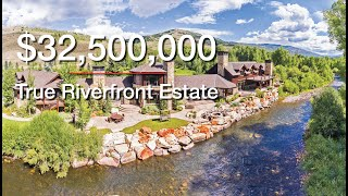 Spectacular $32,500,000 True Riverfront Estate on 2,670 Acres …