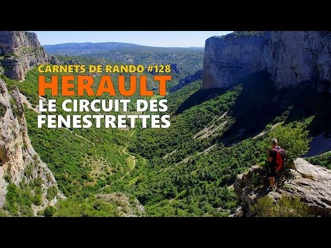 Randonnée Hérault | Le Circuit des Fenestrettes [Carnets de Rando #128]