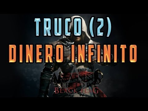 ASSASSINS CREED 4: BLACK FLAG - TRUCO/CHEAT PARA TENER DINERO INFINITO (SEGUNDO METODO)