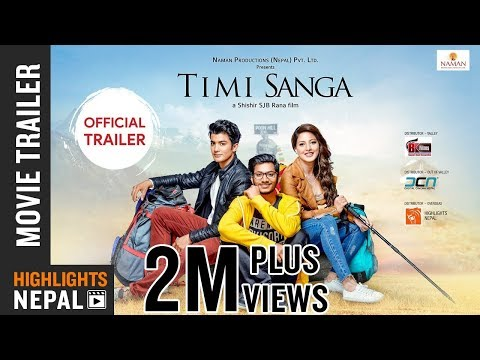 TIMI SANGA - New Nepali Movie Trailer 2018 | Ft. Samragyee RL Shah, Aakash Shrestha, Najir Husen