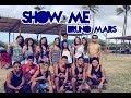 Show Me - @BrunoMars | DYLAN ANGELES