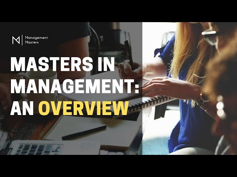 Masters in Management - An Overview