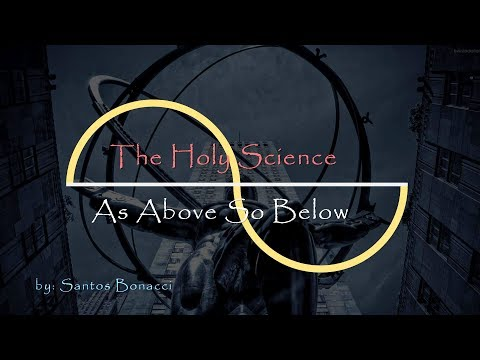 As Above So Below - Understanding the Dharma Wheel and The Power of Words - Santos Bonacci