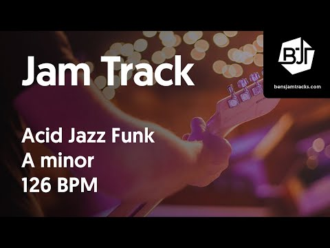 Acid Jazz Funk Jam Track in A minor 126 BPM