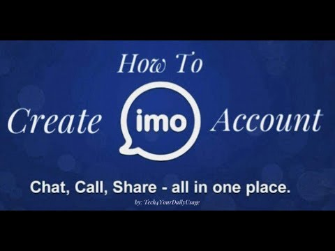 IMO App Review: How To Download, Install And Create IMO Account In Android Phones