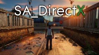 SA_DirectX 2.0 & Insanity Retexture   2018   GTA San Andreas