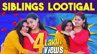 Sibling Lootigal | Miss Madrasi | Madrasi Galatta
