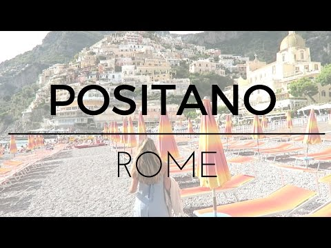 Vlog: Europe Vacation | Positano, Capri and Rome