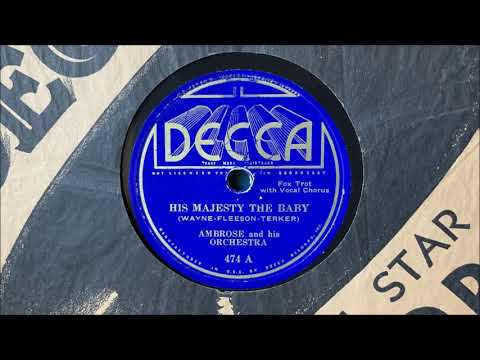 "Ambrose and His Orchestra (v. Elsie Carlisle) - ""His Majesty the Baby"" (1935)"