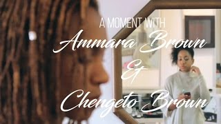 An AF moment with Ammara Brown & Chengeto Brown