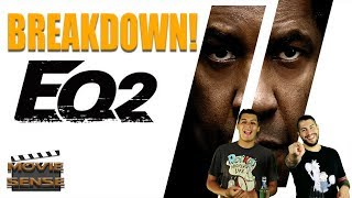 THE EQUALIZER 2 Review Breakdown! What to Expect! Movie Sense
