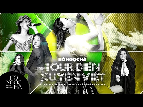 Gala hành trình Tour Diễn Hồ Ngọc Hà | Tour Diễn Xuyên Việt