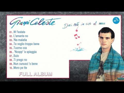 Gianni Celeste - Full Album - Dieci note in riva al mare