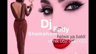 حلوة يا بلدي- إليسا  remix fady shamshom