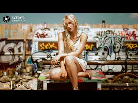 Nathan Rux - Back To You # Deep House