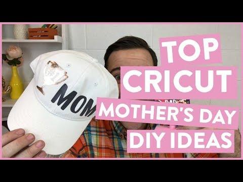 TOP CRICUT MOTHERS DAY DIY IDEAS