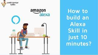 How to build an Alexa skill in just 10 minutes? | Amazon Alexa tutorial (Hindi)