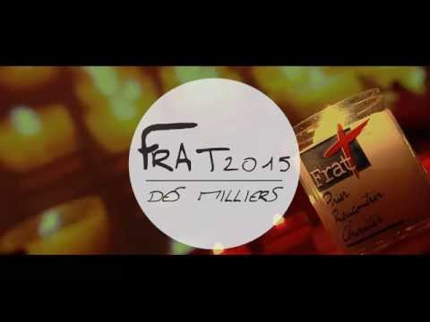 Des Milliers - Hymne Frat 2015
