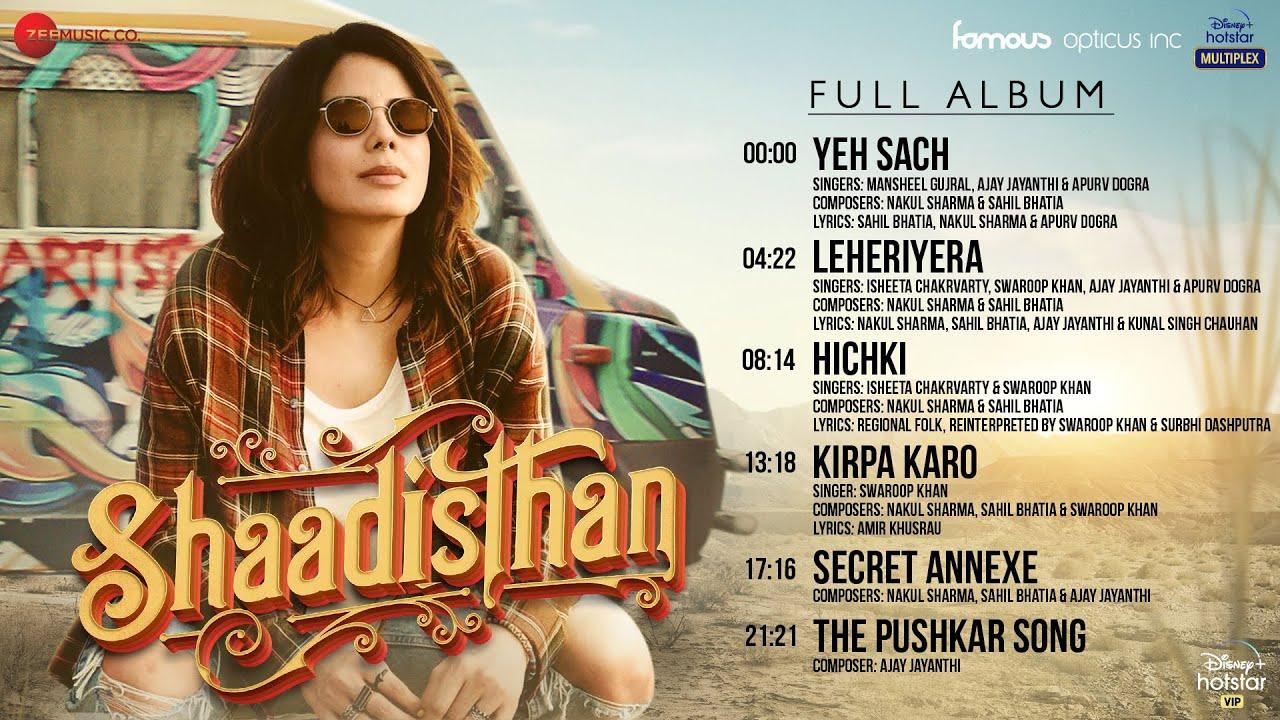 Shaadisthan - Full Album | Kirti Kulhari, Nivedita Bhattacharya, Medha Shankar & Kay Kay Menon