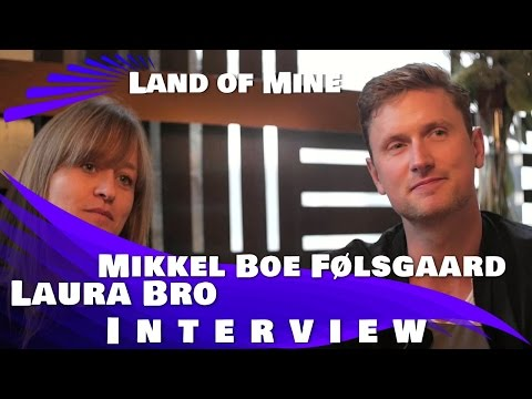 LAND OF MINE - Mikkel Boe Følsgaard & Laura Bro Interview