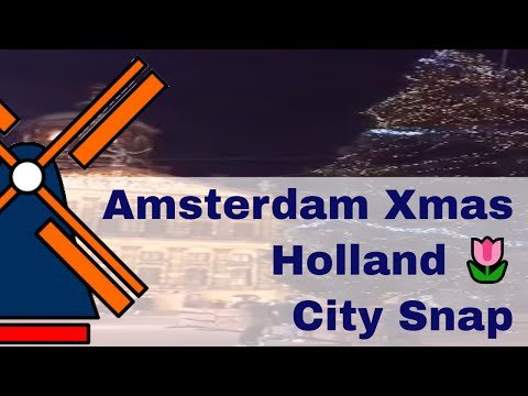 Hello from Holland 🌷 - Xmas in Amsterdam at night