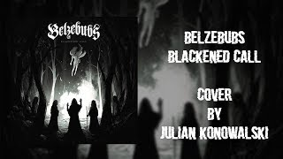 Belzebubs-Blackened Call (cover)