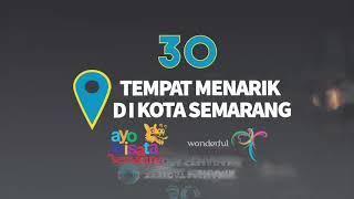 30 Tempat Wisata Menarik di Kota Semarang