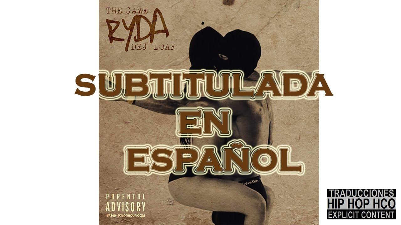 Download The Game y DeJ Loaf   Ryda   SUBTITULADA EN ESPAÑOL HD