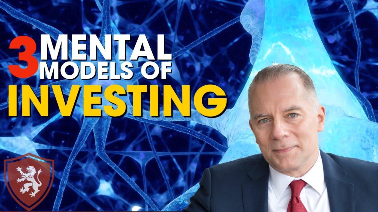 3 Mental Models Of Investing