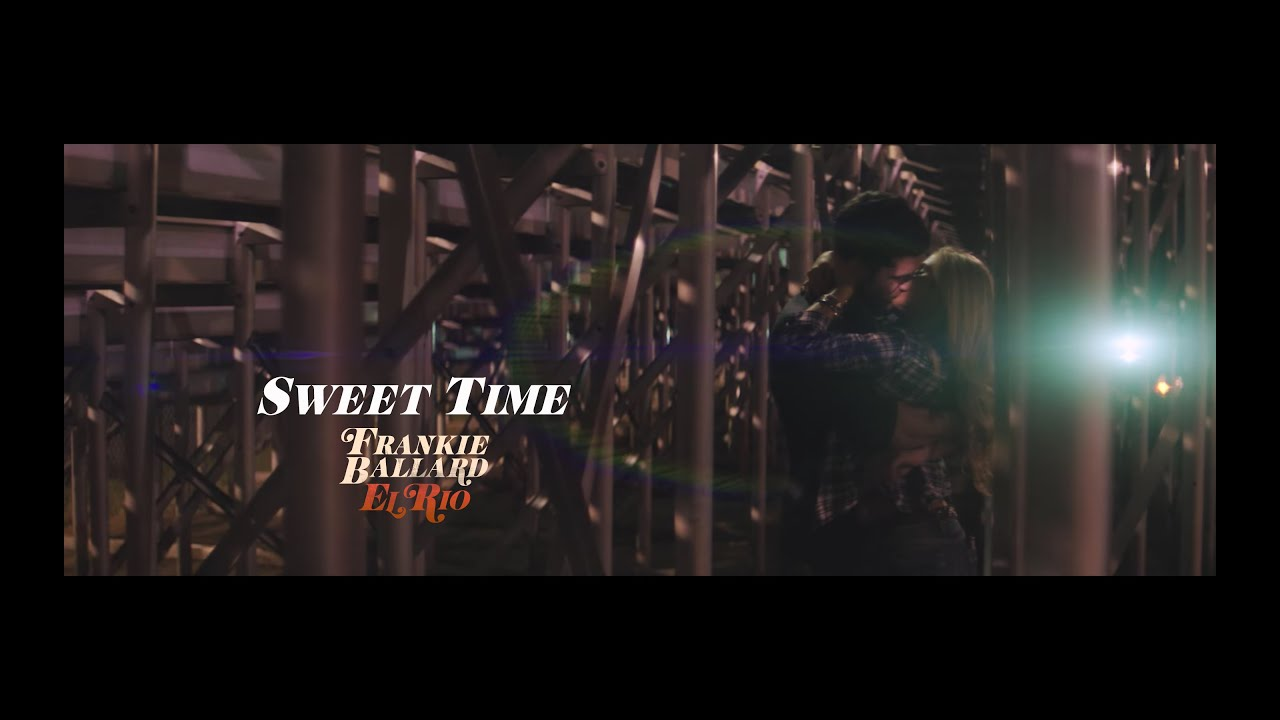 Frankie Ballard - Sweet Time