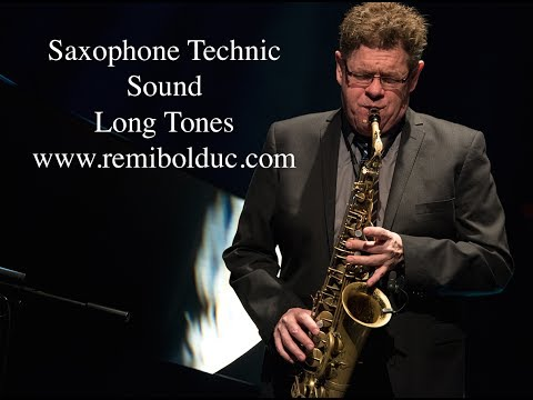#01 Saxophone Technic : Sound - Long Tones