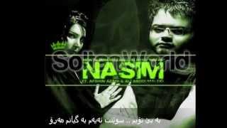 Afshin Azari Ft. Nasim & Ali Abdol Malki - Akhrin Nafas Kurdish subtitle