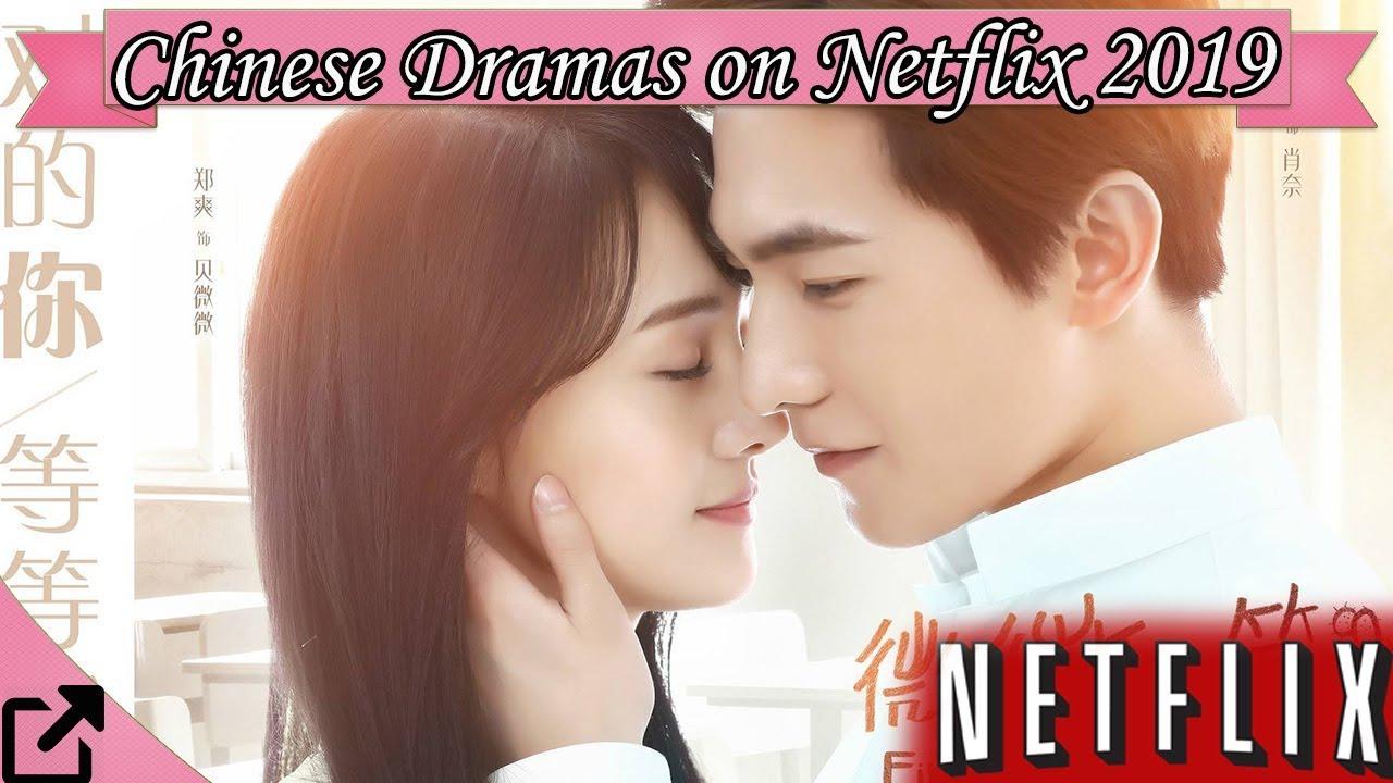 Top 10 Chinese Dramas on Netflix 2019