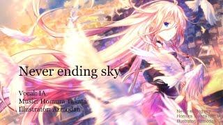 【IA】Never ending sky【オリジナル曲】