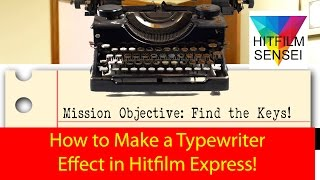 How to Make a Typewriter Effect in Hitfilm Express!