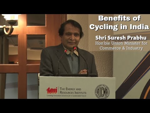 Shri Suresh Prabhu on the TERI's report launch of 'Benefits of Cycling in India'
